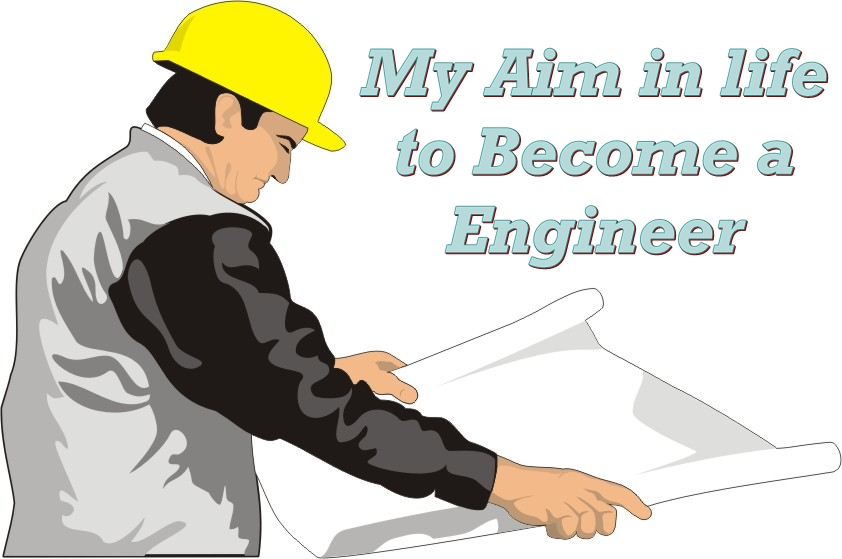 Essay Writing My Ambition To Become Engineer