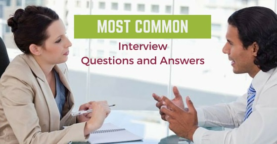 Most Common Questions with Answers Asked in a Job Interview