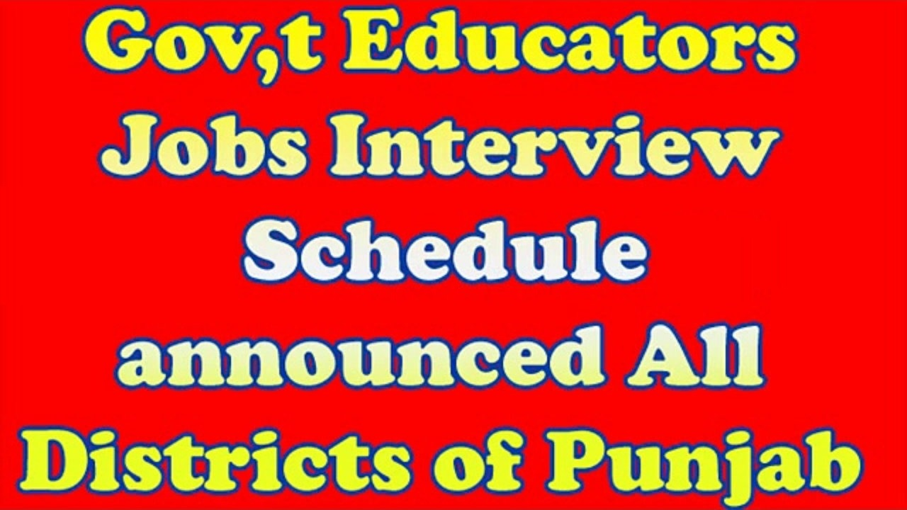 Punjab Educators Jobs Candidates Interview Dates