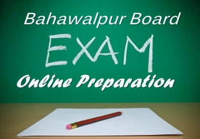 Bahawalpur Board Matric 9th and 10th Class examination 2016 Online Preparation