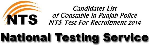 Candidates List of Punjab Police Constable Jobs NTS Test 2014