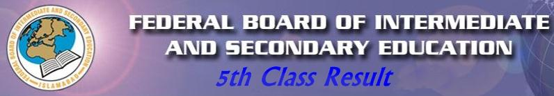 Federal Board 5th V Class Result 2016