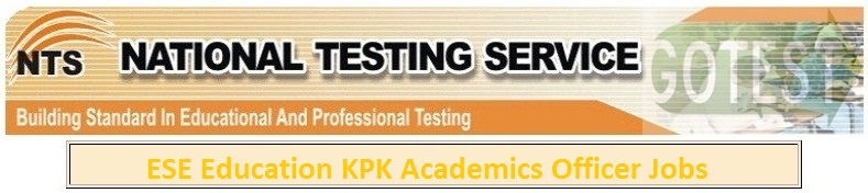 ESE Education KPK Academics Officer Jobs NTS Test 2016