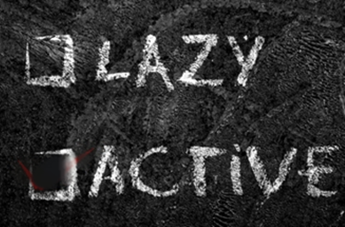 Are You a Lazy or Active Person