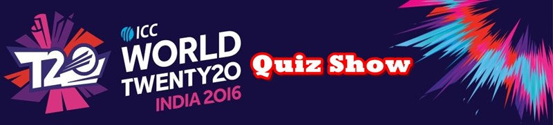 Cricket World Twenty20 Cup 2016 Quiz