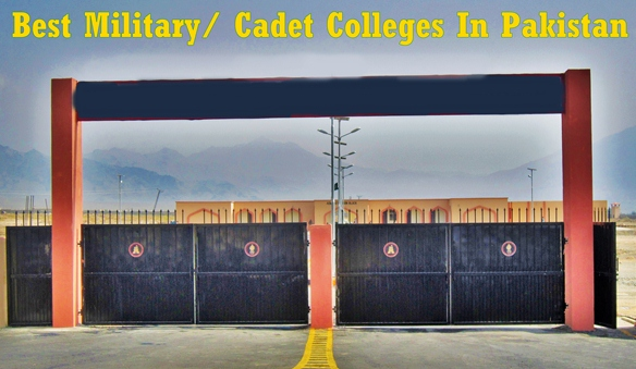 Best Military Cadet Colleges In Pakistan